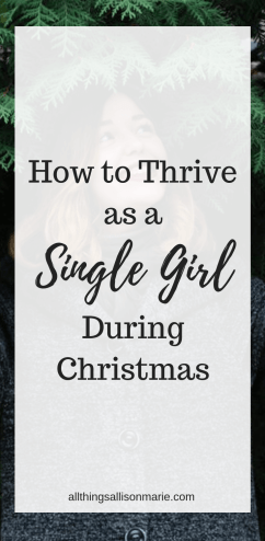 How to Thrive as a Single Girl at Christmas!