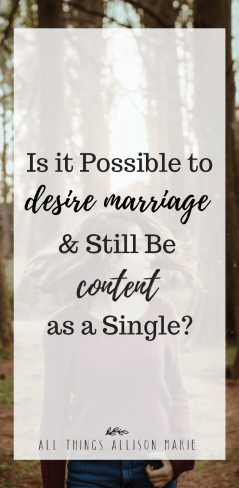 Is it possible to desire marriage and still be content as a single?