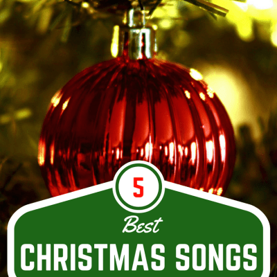 Just 5 Things… My Favorite Christmas Songs