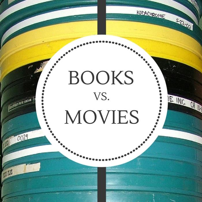 Books vs Movies: Which should come first?