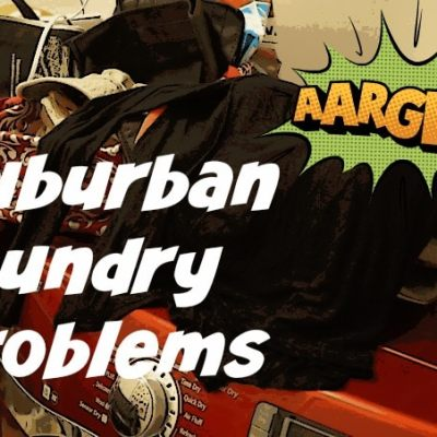 7 Laundry Problems of the Suburban Life