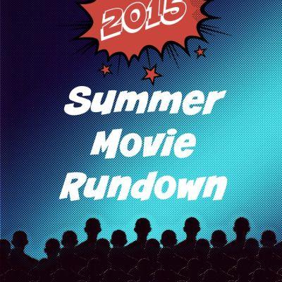 Your #FandangoFamily Summer Movie Rundown