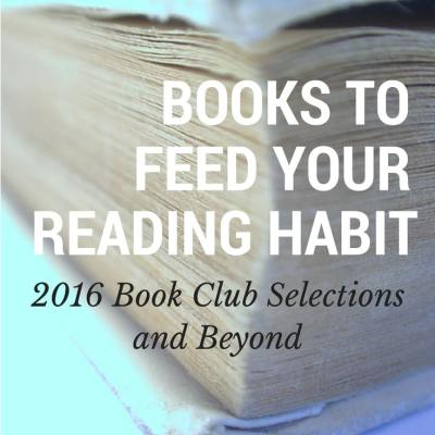2016 Book Club Selections and Beyond