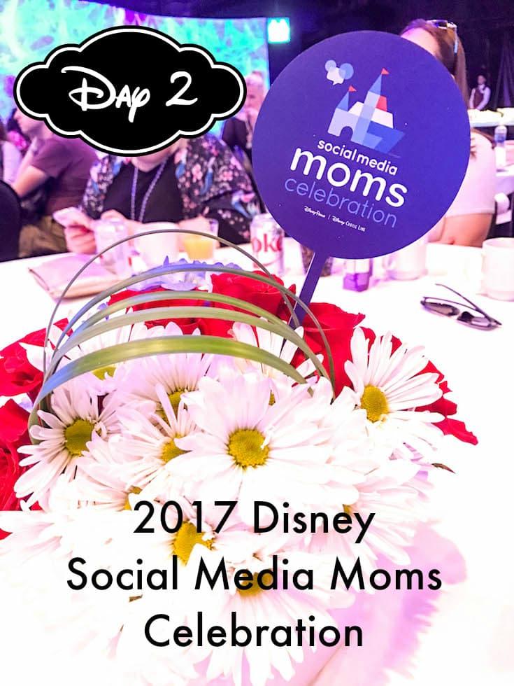 2017 Disney Social Media Moms Day 2