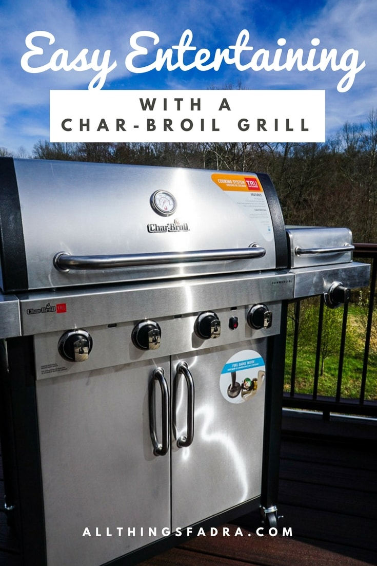 Easy Entertaining with a Char-Broil Grill