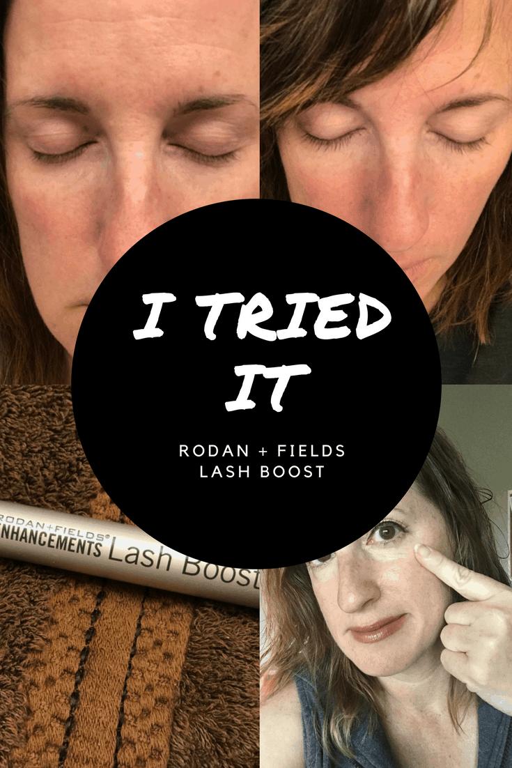 I TRIED IT - Rodan + Fields Lash Boost