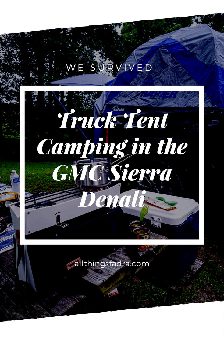 We survived truck tent camping