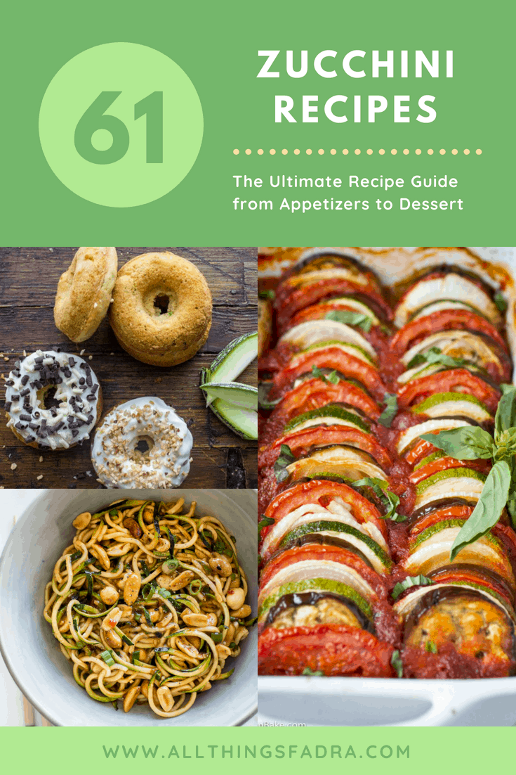 61 Ultimate Zucchini Recipes