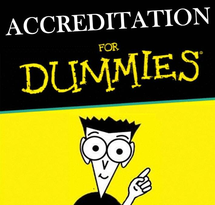 Accreditation For Dummies…  Allthingslearning