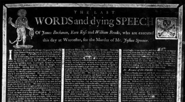 Condemned criminals sometimes dictated their last words to printers who  published them as broadsides, such as this example from Worcester,  Massachusetts in 1778. The black and white colors have been inverted from the original.