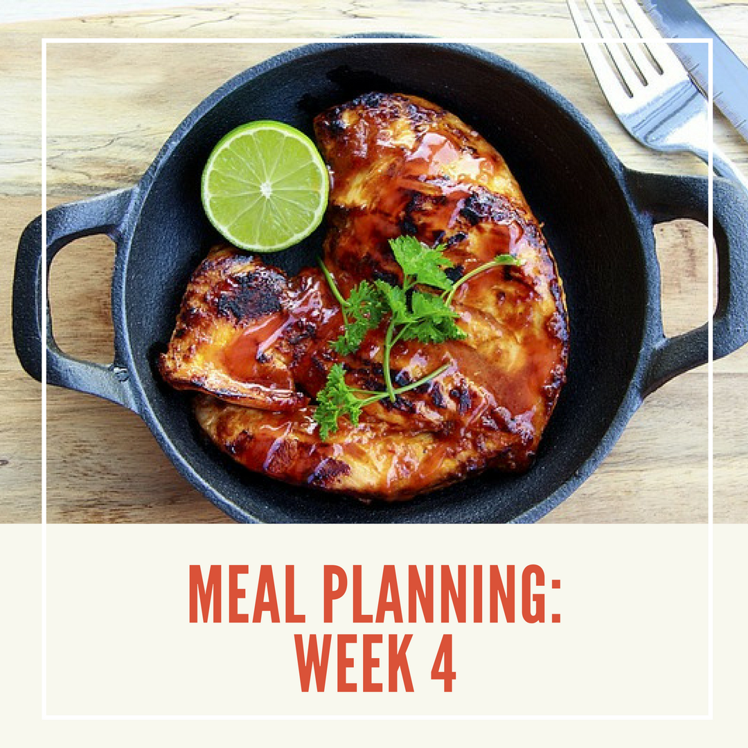 Meal Planning for Beginners - Meal Planning Week 4, step by step guide and meal ideas