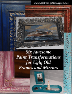 Six Paint Transformations for Ugly Old Picture Frames and Mirrors