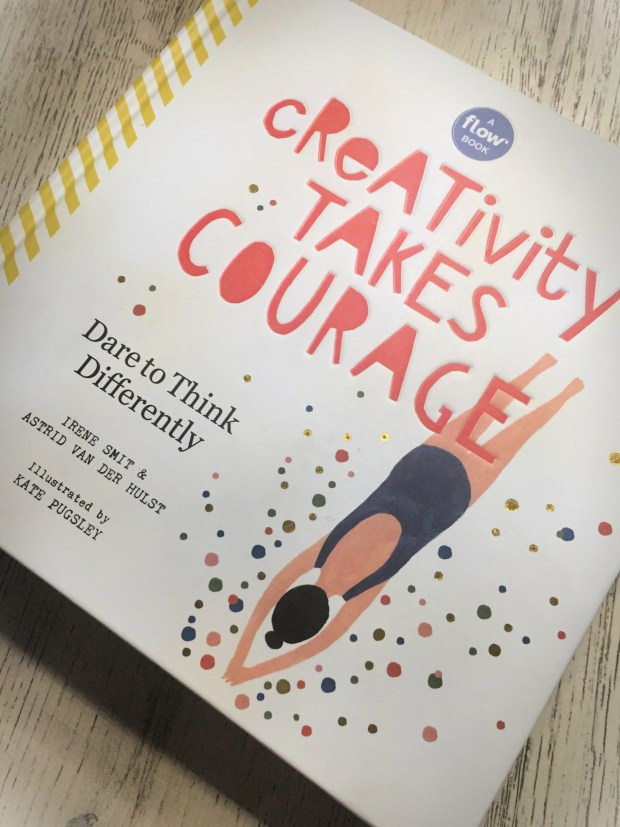 Creativity Takes Courage | Book by Irene Smit and Astrid Van Der Hulst | Coffee with Courtney Book Club