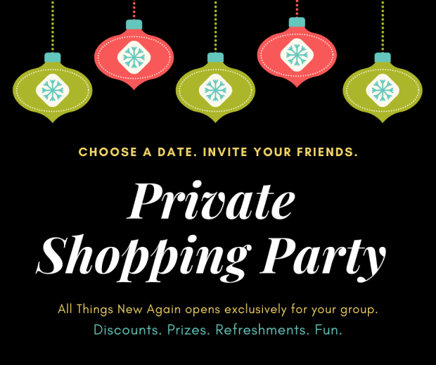 Private Shopping Party | All Things New Again | Leesburg VA | holiday shopping | Christmas shopping | holiday party