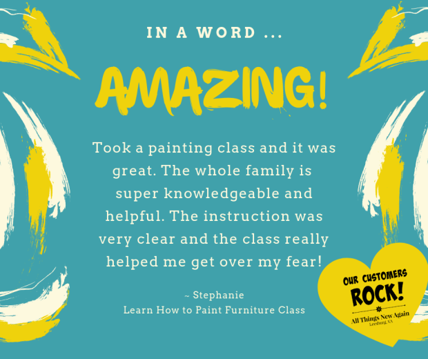 All Things New Again | Furniture Painting Class | Customer Testimonial