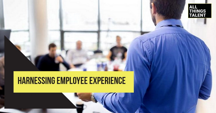 Harnessing Employee Experience