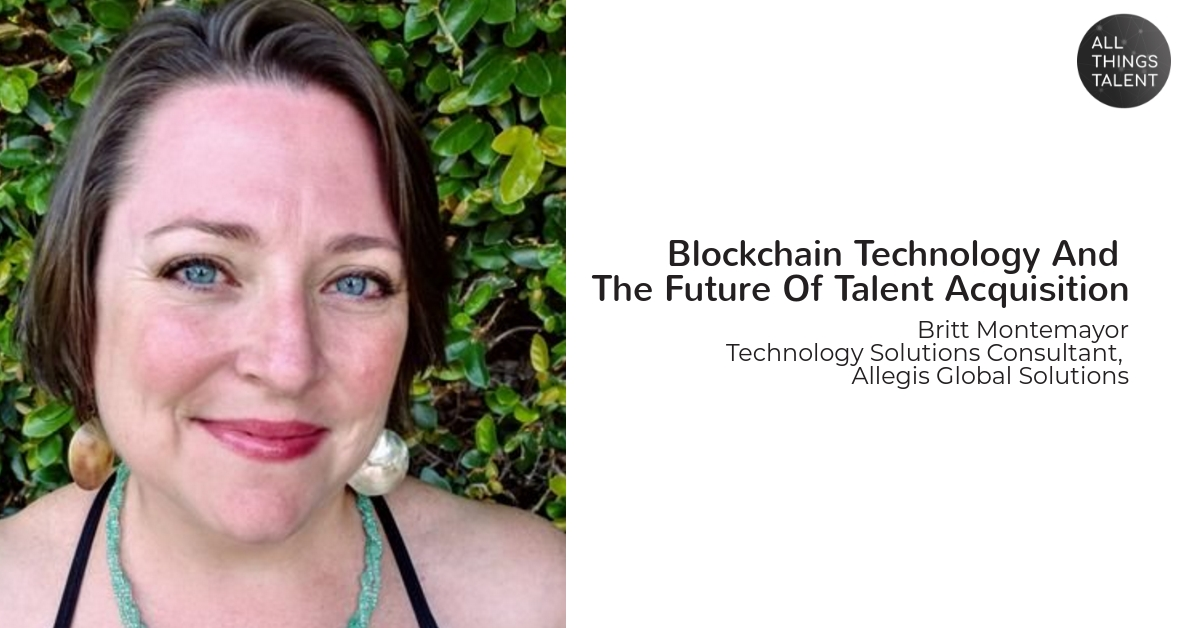 Blockchain Technology And The Future Of Talent Acquisition