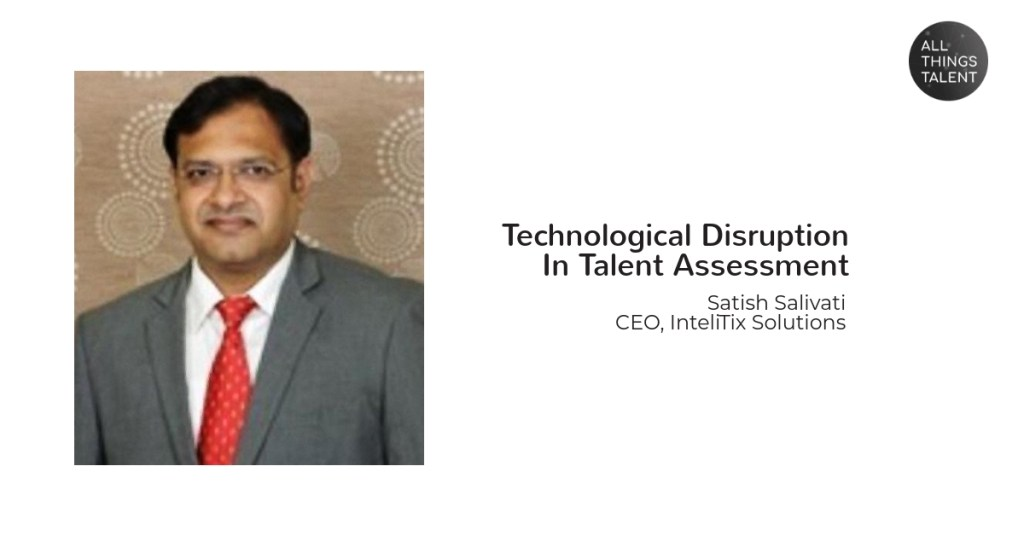 Technological Disruption In Talent Assessment