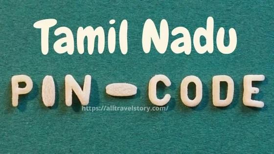 Tamil Nadu PIN Code, Pin Code, All Travel Story