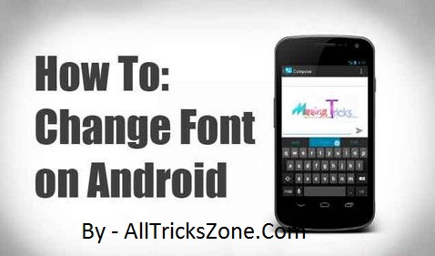 changing android fonts