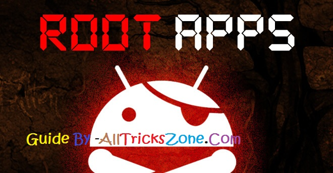 rooted android top apps