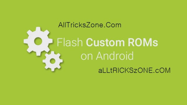 How-to-flash-custom-roms-on-Android