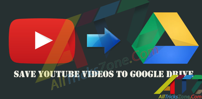 Download YouTube Videos to Google Drive