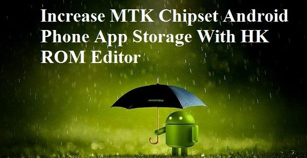 Increase mtk android app storage