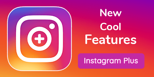Instagram Plus Advance features apk