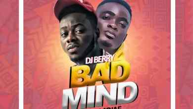 Photo of DJ Berry ft Mojae – Bad Mind (Flammable Riddim) (Mixed by Body Beatz)