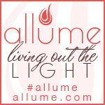 Allume: Living in the Light