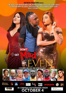 Don't Get Mad Get Even hits Cinemas tomorrow!