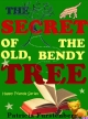 The Secret of the Old, Bendy Tree, Happy Friends Book 8
