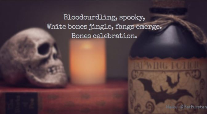 Bones Celebration, Halloween Haiku via @PatFurstenberg #haiku #halloween
