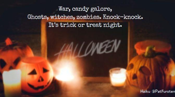 Trick or Treat Night , Halloween Haiku via @PatFurstenberg #haiku #halloween
