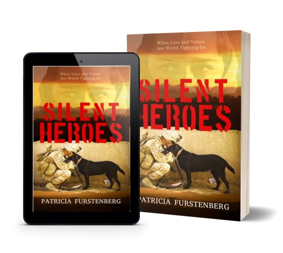 Silent Heroes: When Love and Values Are Worth Fighting for by Patricia Furstenberg in eBook and paperback
