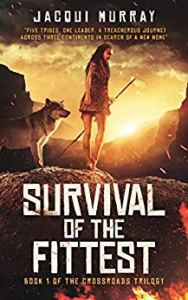 Survival of the Fittest Jacqui Murray. Books for Christmas gift ideas, feed your kindle