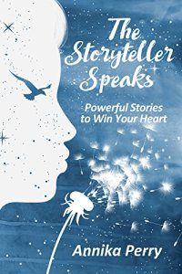 The Storyteller Speaks Annika Perry. Books for Christmas #GiftIdeas to #FeedYourKindle