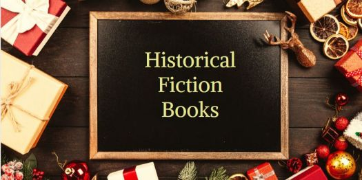 great historical fiction books. gift ideas, feed your kindle  Books Christmas gift ideas feed your kindle