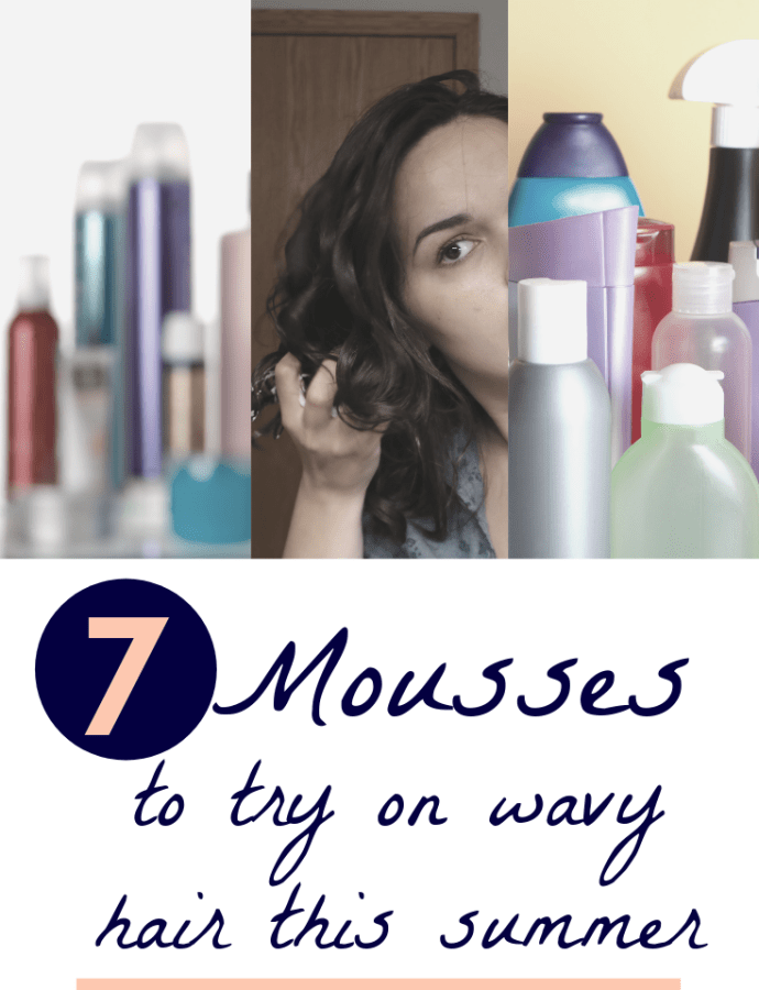 7 Mousses to try on wavy hair – summer 2019