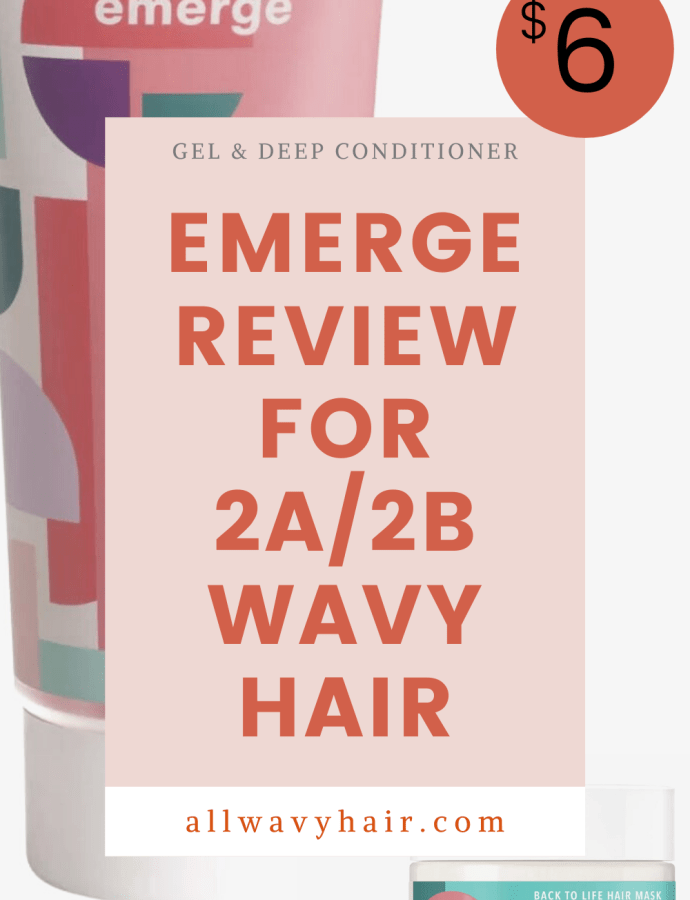 Emerge Hair for Wavy Hair First Impression Review – Emerge Style Goals Gel & Emerge Back to Life Conditioning and Revive Hair Mask Review for Wavy Hair