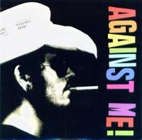 Against Me Cavalier Eternal You Look Like I Need A Drink 7 inch Vinyl