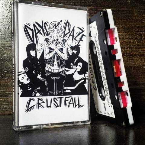 Days N Daze - Crustfall - Cassette