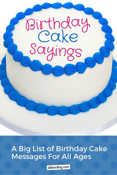 A Big List Of Birthday Cake Sayings Allwording Com