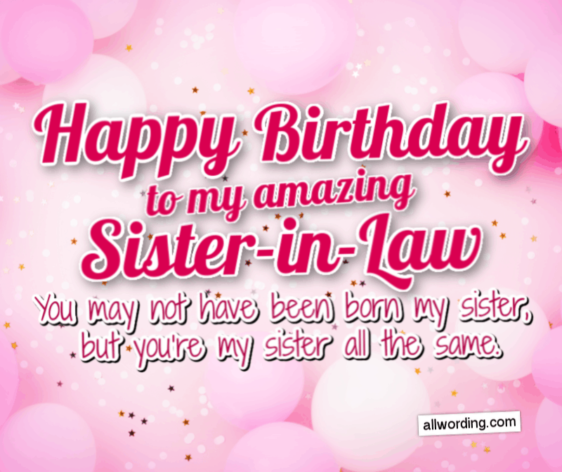How to Say Happy Birthday to Your Sister-in-Law » AllWording.com