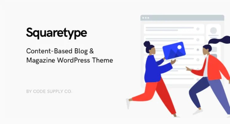 You are currently viewing Squaretype 3.0.1 Nulled – Modern Blog WordPress Theme
