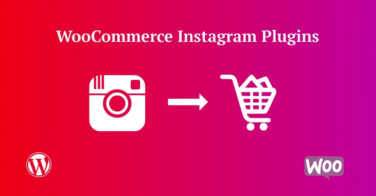 You are currently viewing WooCommerce Instagram 3.4.4 – WordPress Plugin