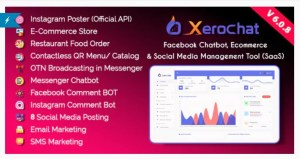 Read more about the article XeroChat 7.1 Nulled – Facebook Chatbot, eCommerce & Social Media Management Tool
