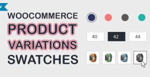 Read more about the article WooCommerce Product Variations Swatches 1.0.3