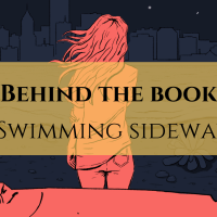 Behind the Book: Swimming Sideways by C. L. Waters